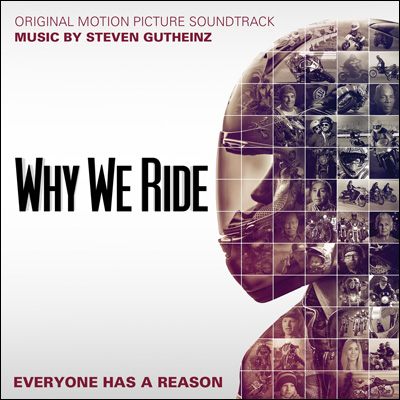 Why We Ride (Original Motion Picture Soundtrack