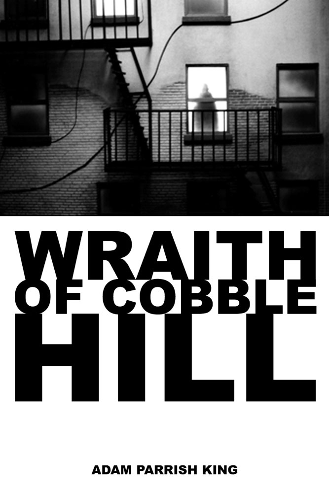 Wraith of Cobble Hill
